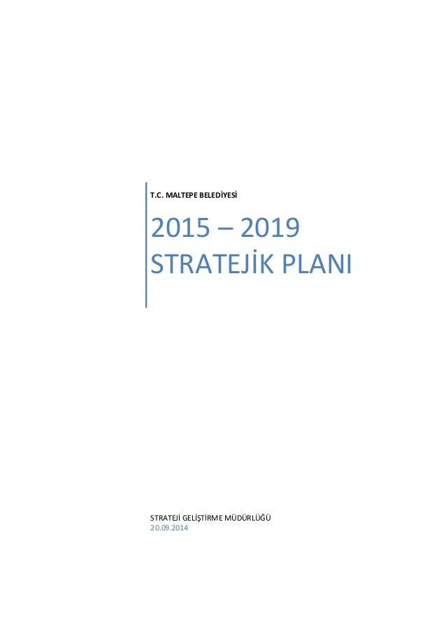 Maltepe 2015 2019 stratejik plan - ihg Slide 2