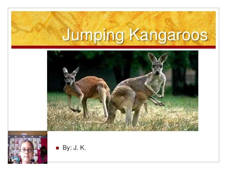 Jumping Kangaroos<br />By: J. K.<br />