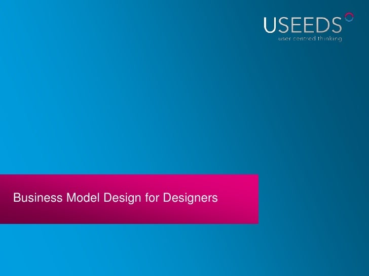 Business Model Design for Designers