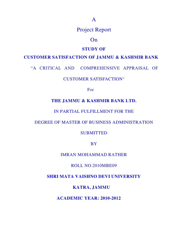 A                    Project Report                         On                      STUDY OFCUSTOMER SATISFACTION OF JAMMU...