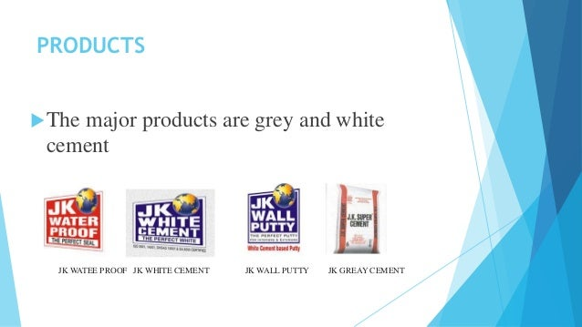 Jk Cement Products : Jk cement company analysis