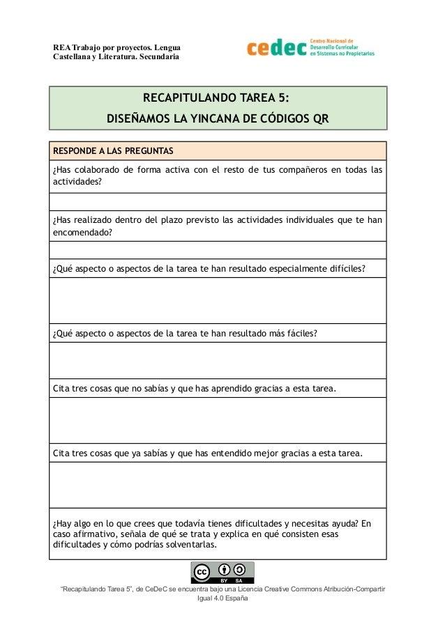 REA Trabajo por proyectos. Lengua Castellana y Literatura. Secundaria RECAPITULANDO TAREA 5: DISEÑAMOS LA YINCANA DE CÓDIG...