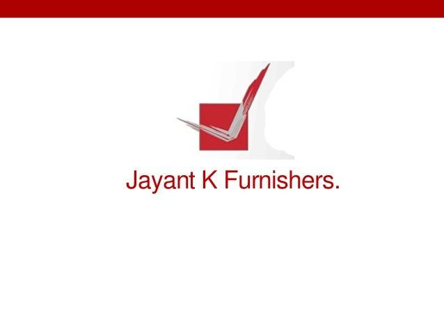 Jayant K Furnishers