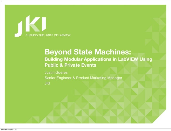 PUSHING THE LIMITS OF LABVIEW                                   Beyond State Machines:                                   B...