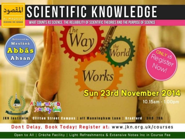The Way the World Works   Scientific Knowledge 4 of 9