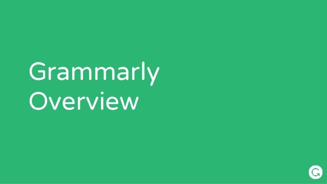 Grammarly  Overview