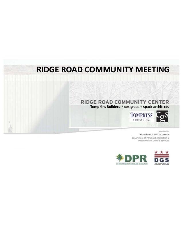 RIDGE ROAD COMMUNITY MEETING  Tompkins Builders / cox graae + spack architects