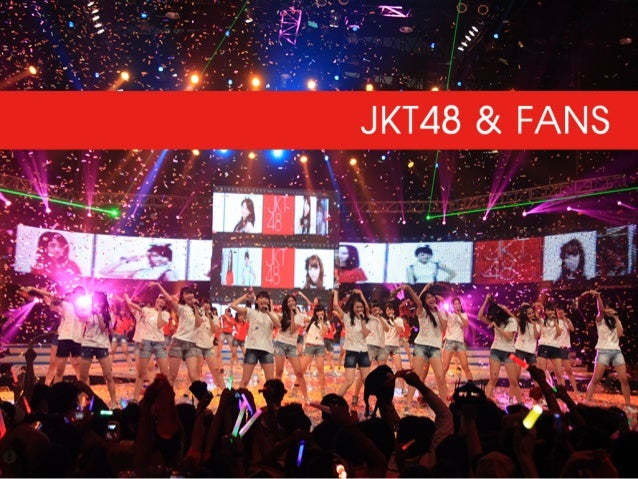 JKT48 & FANS