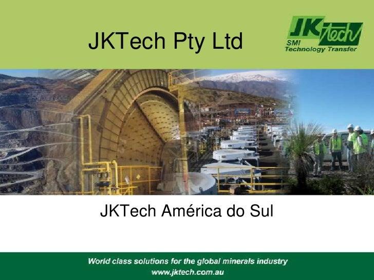 JKTech Pty Ltd JKTech América do Sul