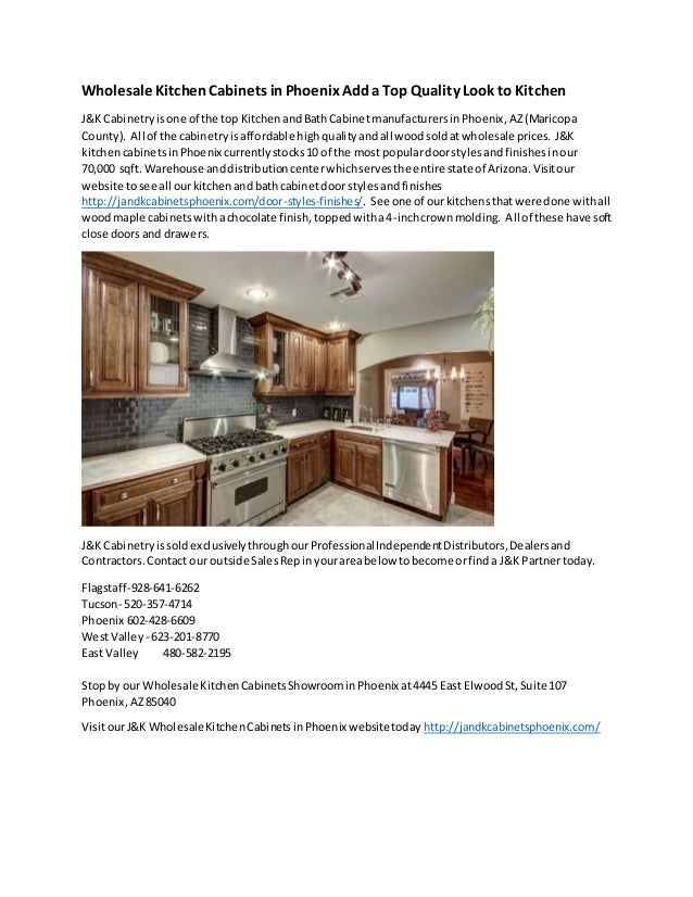 J K Wholesale Kitchen Cabinets In Phoenix Deliver Top Of Line Quality