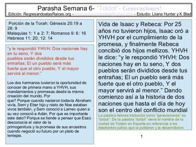 """Parasha Semana 6- """"Toldot""""- Generaciones!  Edición: RegresandoalasRaices.org – mesianicoscolombia@gmail.com - Estudio: Lii..."""