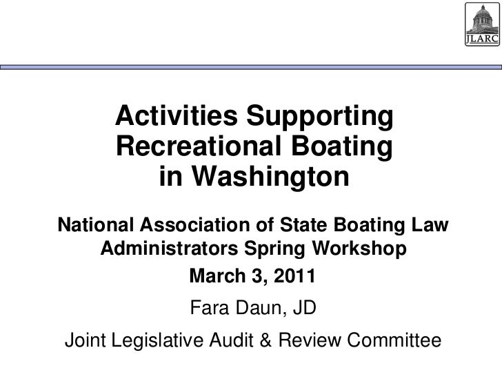 Activities SupportingRecreational Boating in Washington<br />National Association of State Boating Law Administrators Spri...