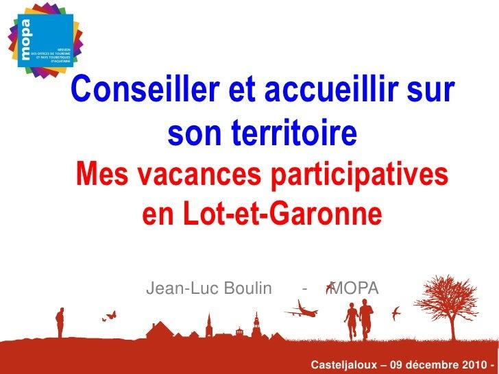 Conseiller et accueillir sur     son territoireMes vacances participatives    en Lot-et-Garonne     Jean-Luc Boulin   -   ...