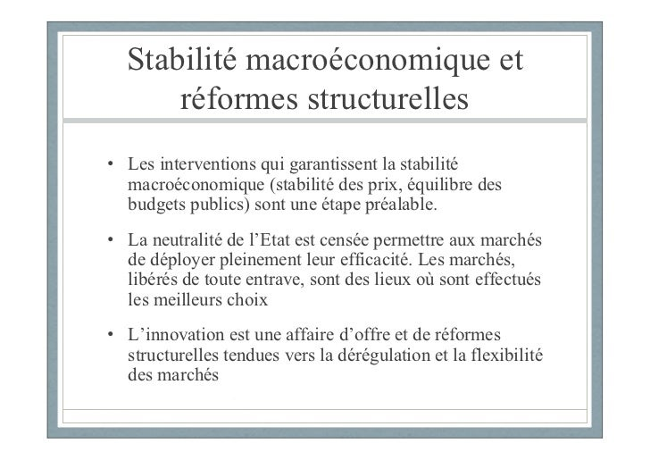 Stabilité macroéconomique et      réformes structurelles• Les interventions qui garantissent la stabilité  macroéconomique...