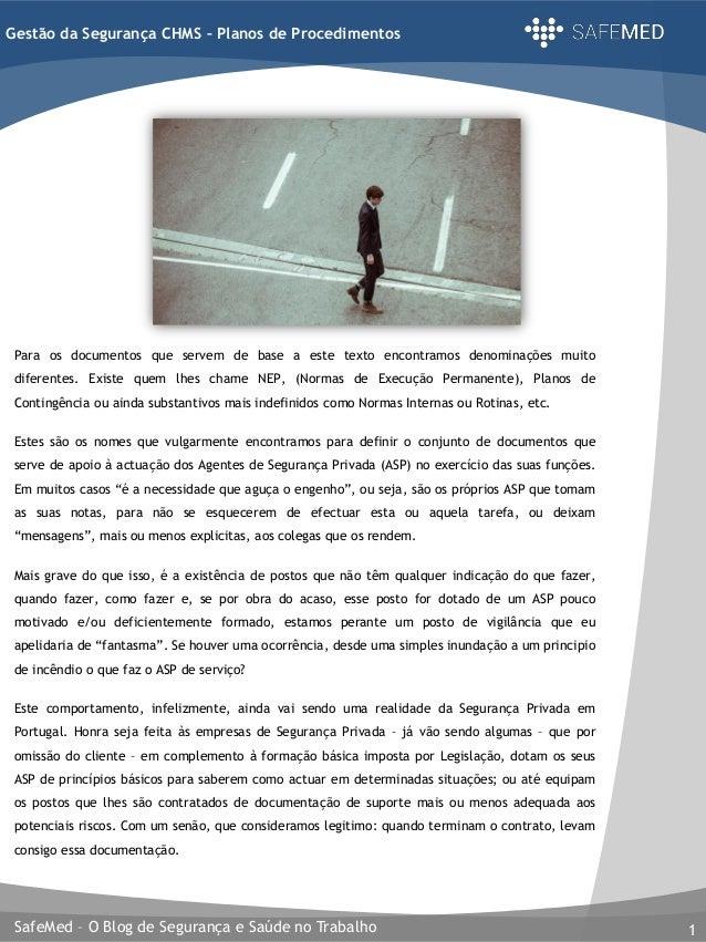 SafeMed – O Blog de Segurança e Saúde no Trabalho 1 Gestão da Segurança CHMS – Planos de Procedimentos Para os documentos ...