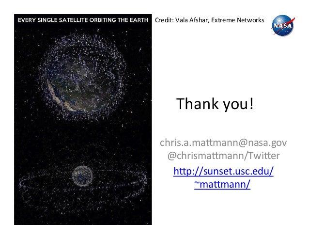 Thank  you!   chris.a.ma2mann@nasa.gov   @chrisma2mann/Twi2er   h2p://sunset.usc.edu/ ~ma2mann/     Credit:  ...