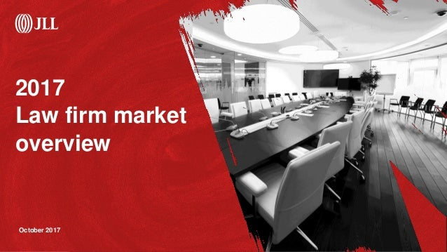 2017 Law firm market overview October 2017