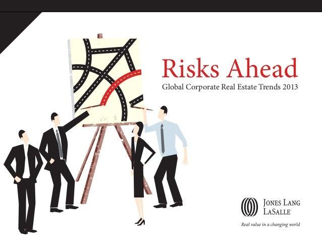 Risks AheadGlobal Corporate Real Estate Trends 2013