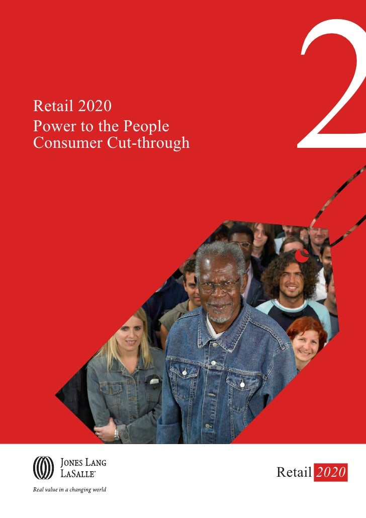 Retail 2020 Power to the People Consumer Cut-through     2                        Retail 2020