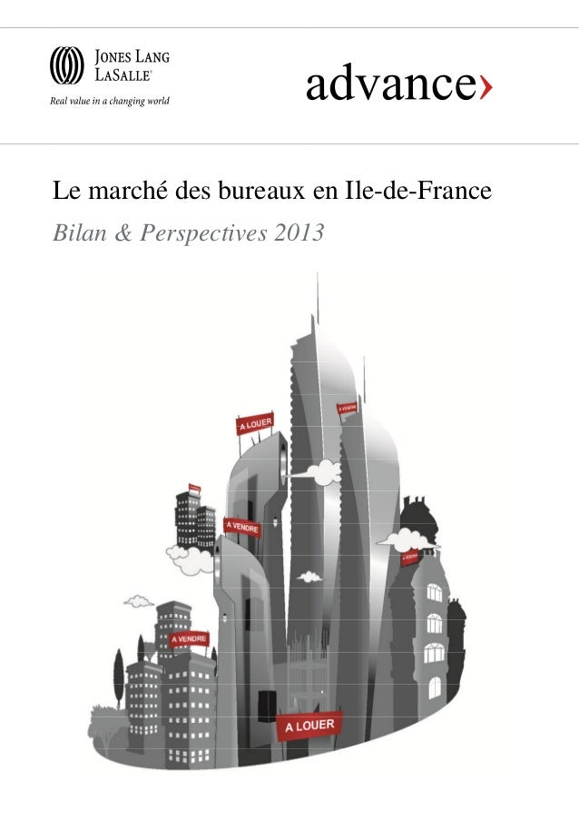 Le marché des bureaux en Ile-de-FranceBilan & Perspectives 2013
