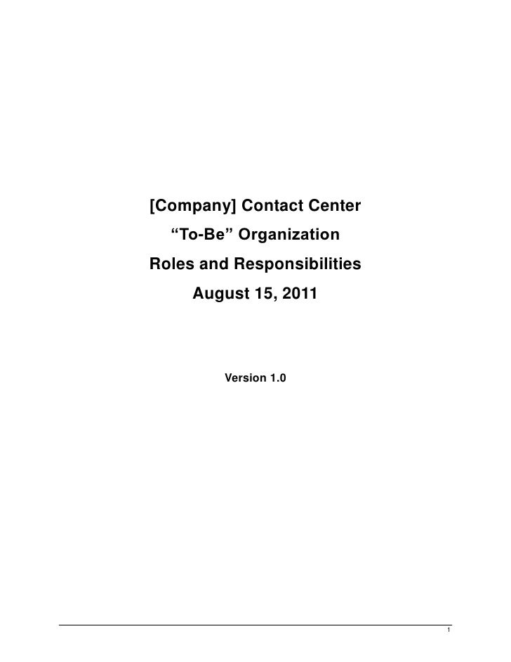 """[Company] Contact Center  """"To-Be"""" OrganizationRoles and Responsibilities     August 15, 2011         Version 1.0          ..."""