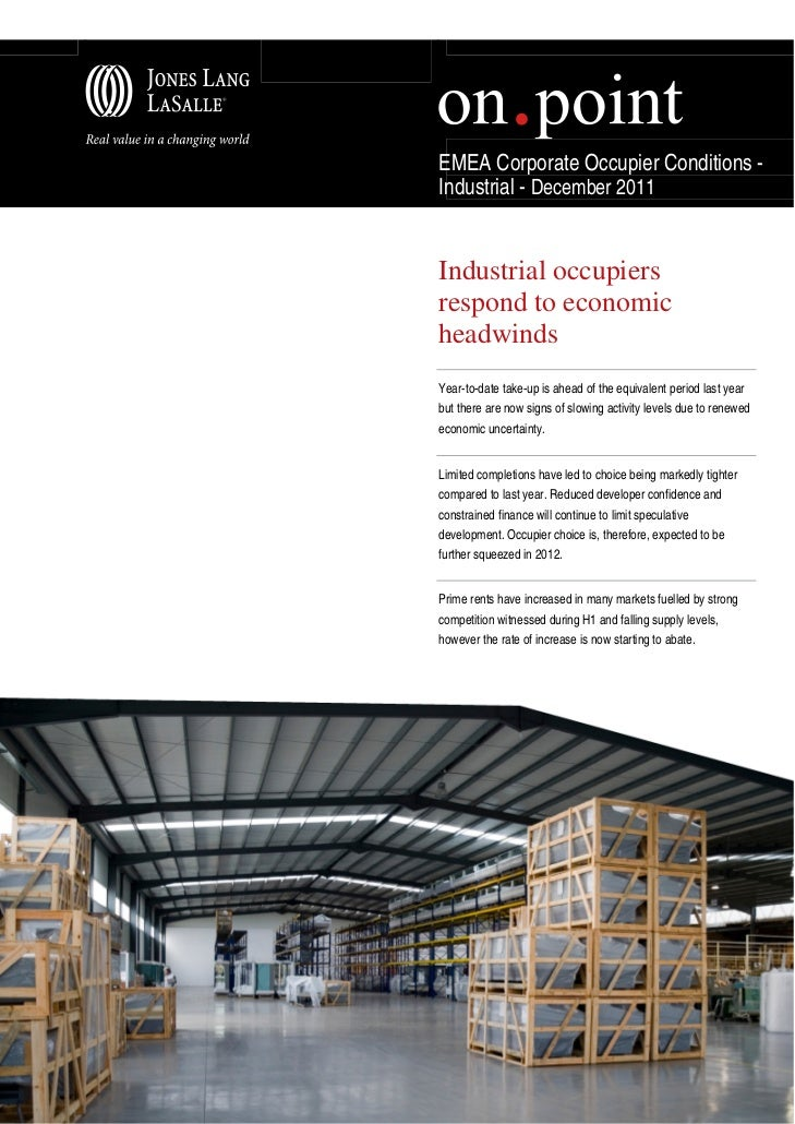 EMEA Corporate Occupier Conditions -Industrial - December 2011Industrial occupiersrespond to economicheadwindsYear-to-date...