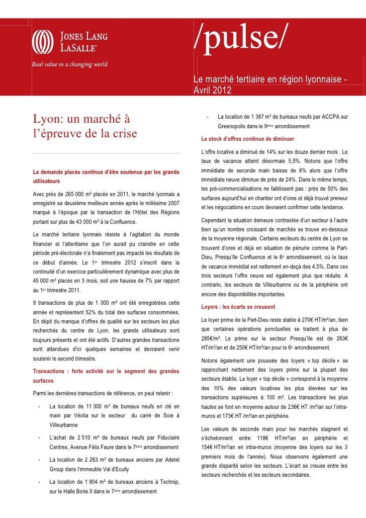 Le marché tertiaire en région lyonnaise -                                                                     Avril 2012  ...