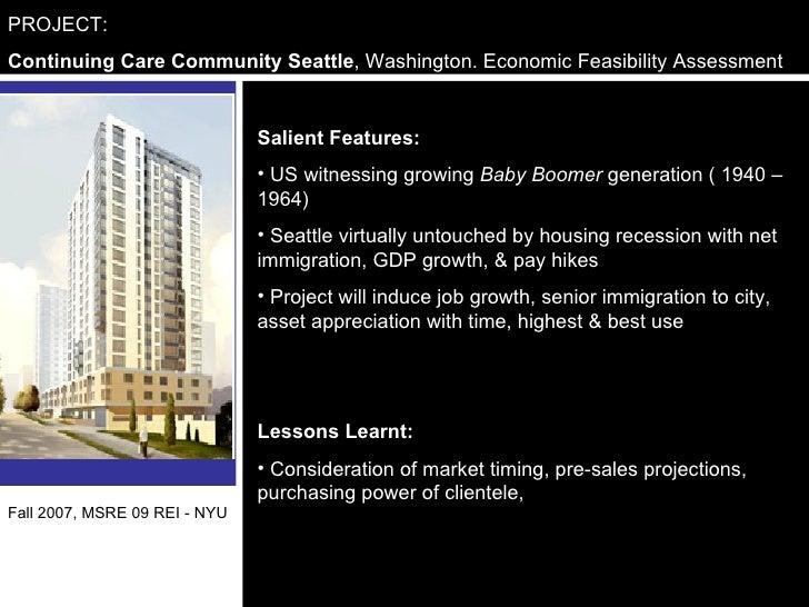 PROJECT:  Continuing Care Community Seattle , Washington. Economic Feasibility Assessment <ul><li>Salient Features: </li><...