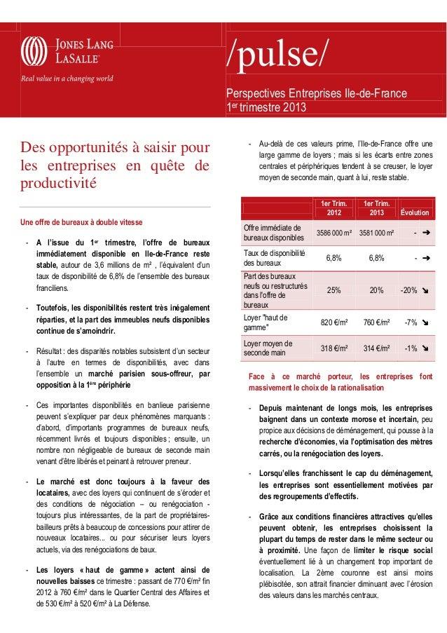 Perspectives Entreprises Ile-de-France1er trimestre 2013Des opportunités à saisir pourles entreprises en quête deproductiv...