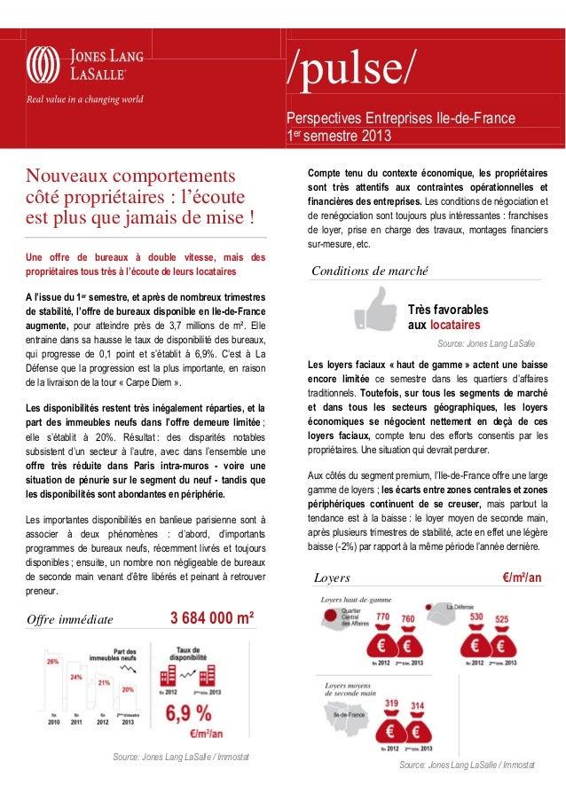 Perspectives Entreprises Ile-de-France 1er semestre 2013  Nouveaux comportements côté propriétaires : l'écoute est plus qu...