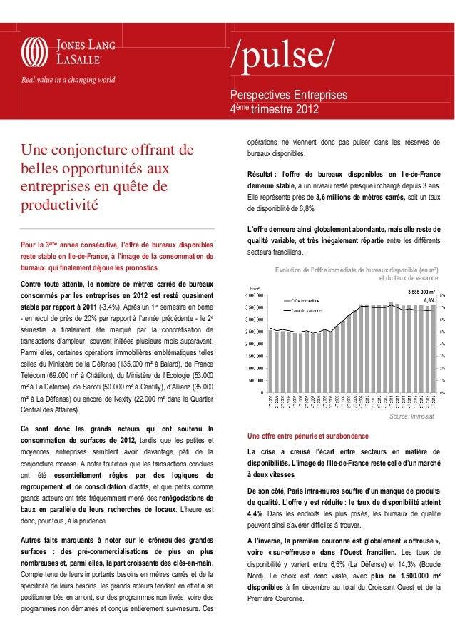 Perspectives Entreprises4ème trimestre 2012Une conjoncture offrant debelles opportunités auxentreprises en quête deproduct...