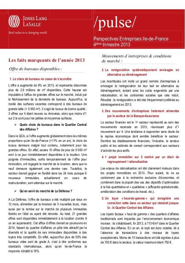 Perspectives Entreprises Ile-de-France 4ème trimestre 2013 Les faits marquants de l'année 2013 Offre de bureaux disponible...