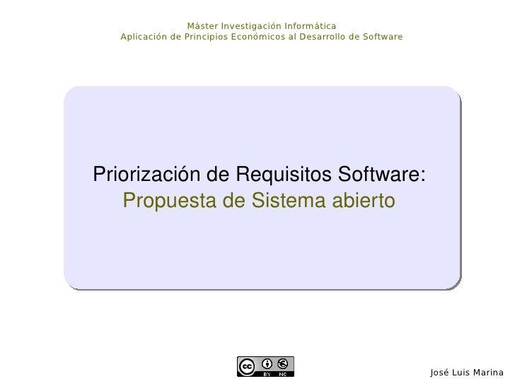 José Luis Marina  Máster Investigación Informática Aplicación de Principios Económicos al Desarrollo de Software Priorizac...
