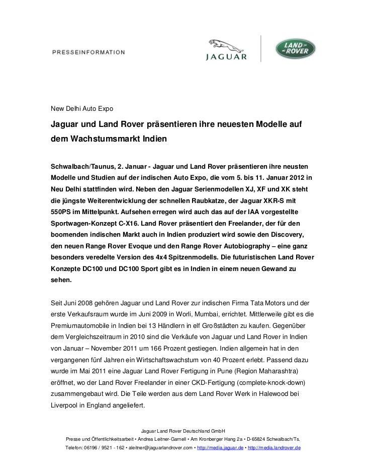 New Delhi Auto ExpoJaguar und Land Rover präsentieren ihre neuesten Modelle aufdem Wachstumsmarkt IndienSchwalbach/Taunus,...