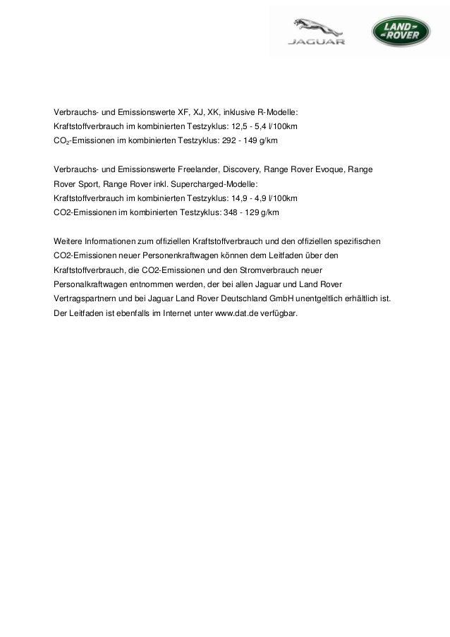 Verbrauchs- und Emissionswerte XF, XJ, XK, inklusive R-Modelle:Kraftstoffverbrauch im kombinierten Testzyklus: 12,5 - 5,4 ...