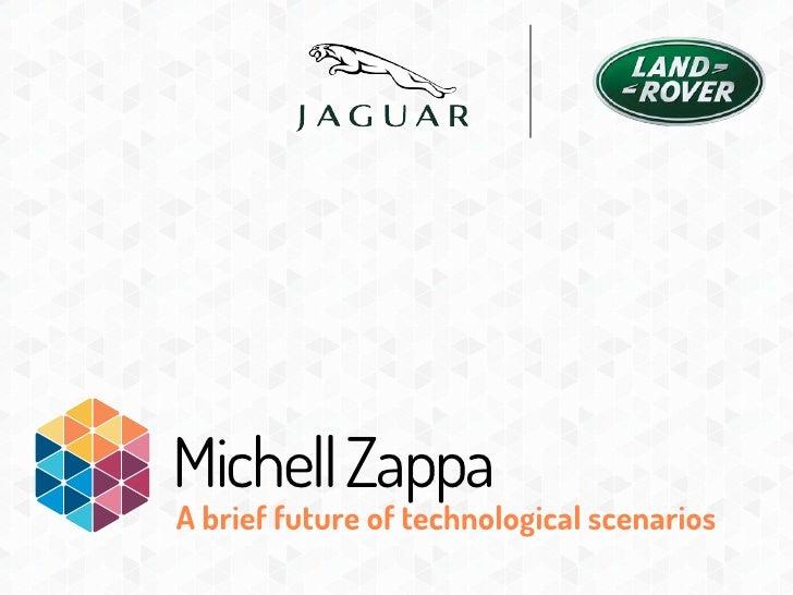 Michell ZappaA brief future of technological scenarios