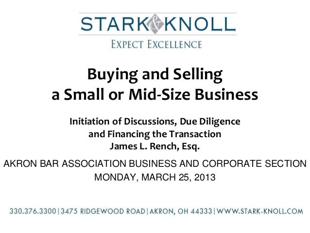 Buying and Selling        a Small or Mid-Size Business           Initiation of Discussions, Due Diligence                a...