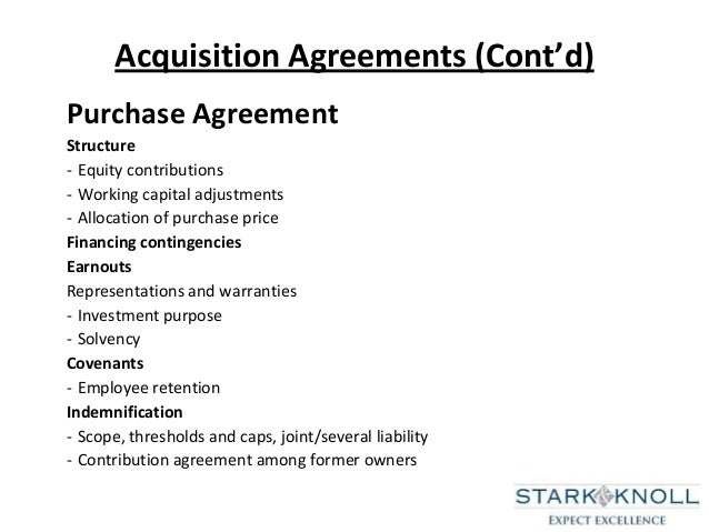 49. Acquisition Agreements ...