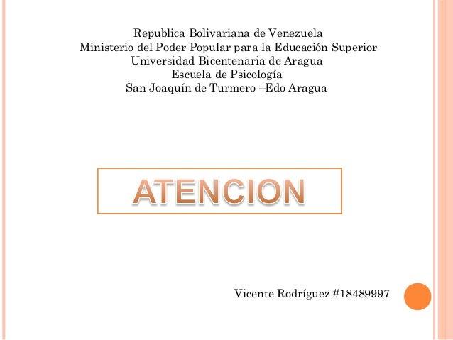 Republica Bolivariana de Venezuela  Ministerio del Poder Popular para la Educación Superior  Universidad Bicentenaria de A...