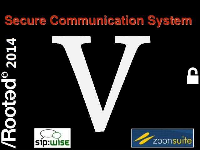 Rooted CON 2014 6-7-8 Marzo // 6-7-8 March Secure Communication System