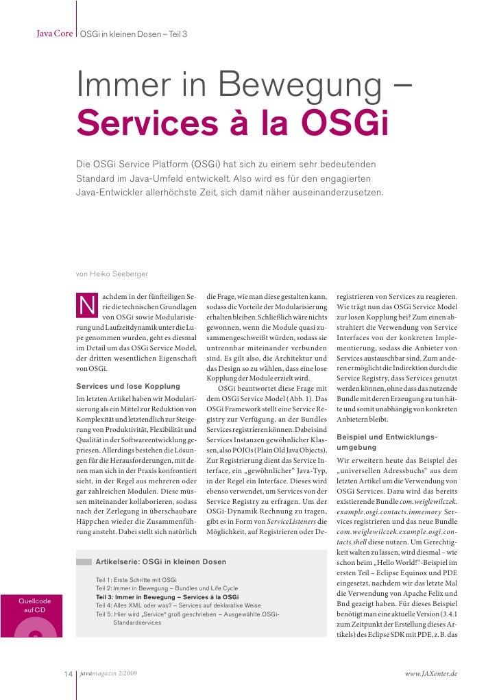Java Core OSGi in kleinen Dosen – Teil 3                    Immer in Bewegung –                Services à la OSGi         ...