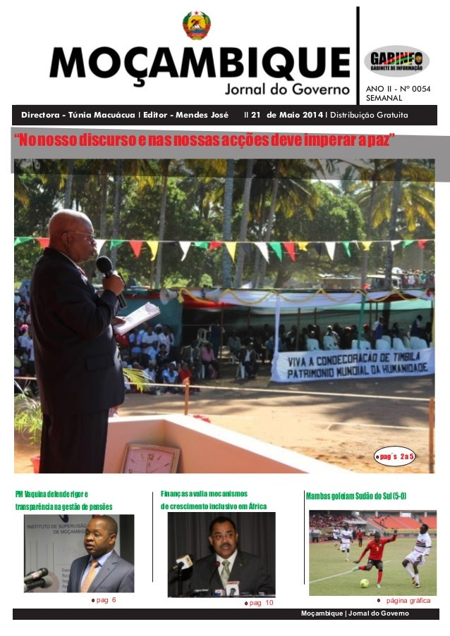 Directora - Túnia Macuácua I Editor - Mendes José II 29 de Maio 2013 I Distribui Gratuitação Moçambique | Jornal do Govern...