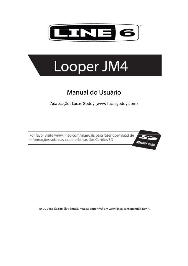 Manual do UsuárioAdaptação:LucasGodoy(www.lucasgodoy.com)40-00-0168 Edição Eletrônica Limitada disponível em www....