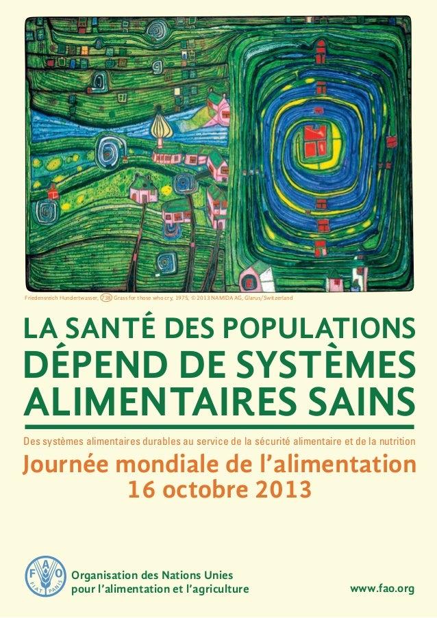 La santé des populations dépend de systèmes alimentaires sains Des systèmes alimentaires durables au service de la sécurit...