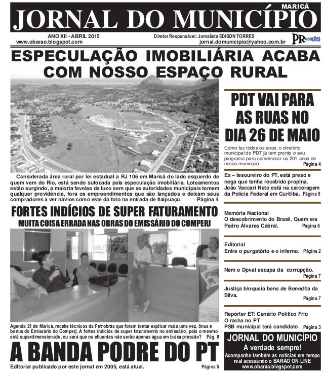 ANO XII - ABRIL 2015 Diretor Responsável: Jornalista EDISON TORRES JORNAL DO MUNICÍPIO MARICÁ www.obarao.blogspot.com jorn...