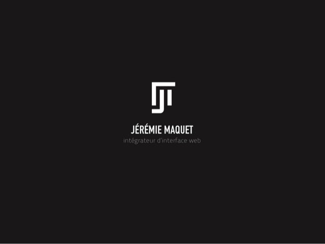 Jérémie Maquet - Intégrateur HTML5 Web & Mobile freelance