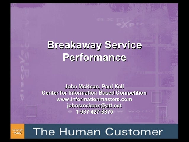 CopyrightCopyright ©©CIBCCIBC Breakaway ServiceBreakaway Service PerformancePerformance John McKean, Paul KellJohn McKean,...