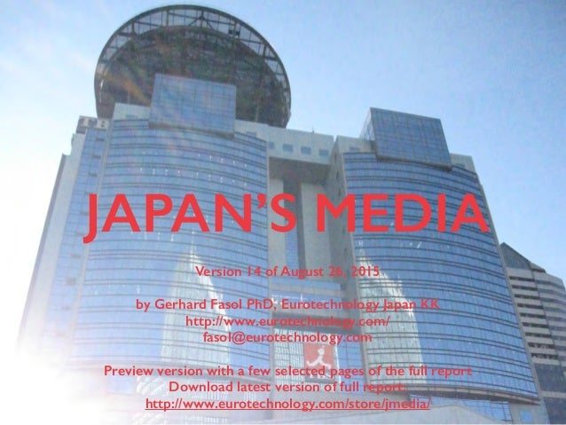 (c) 2015 Eurotechnology Japan KK www.eurotechnology.com Japan's media (Version 14) August 26, 20151 JAPAN'S MEDIA Version ...