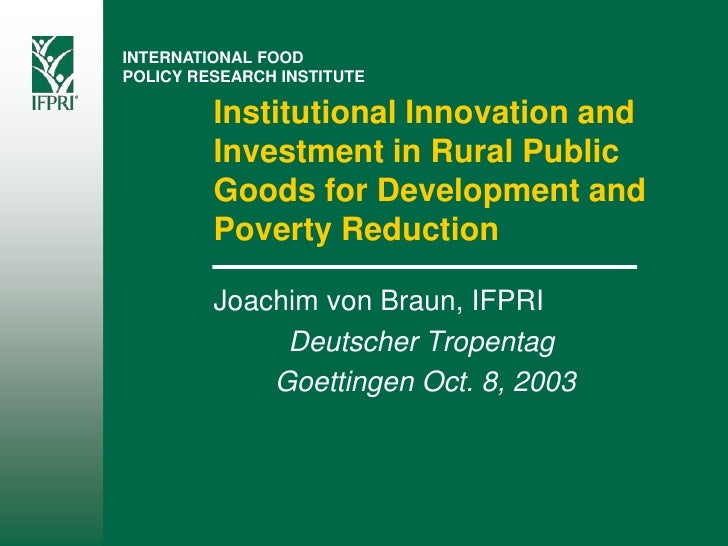 INTERNATIONAL FOOD POLICY RESEARCH INSTITUTE           Institutional Innovation and          Investment in Rural Public   ...