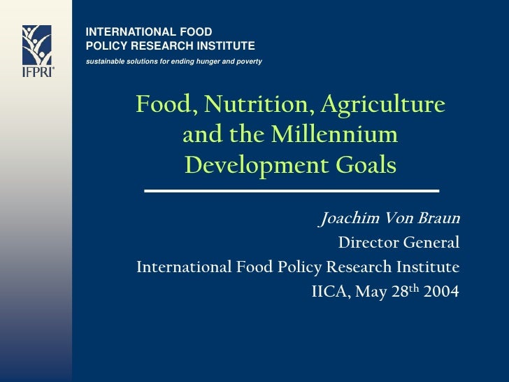 INTERNATIONAL FOOD POLICY RESEARCH INSTITUTE sustainable solutions for ending hunger and poverty                   Food, N...